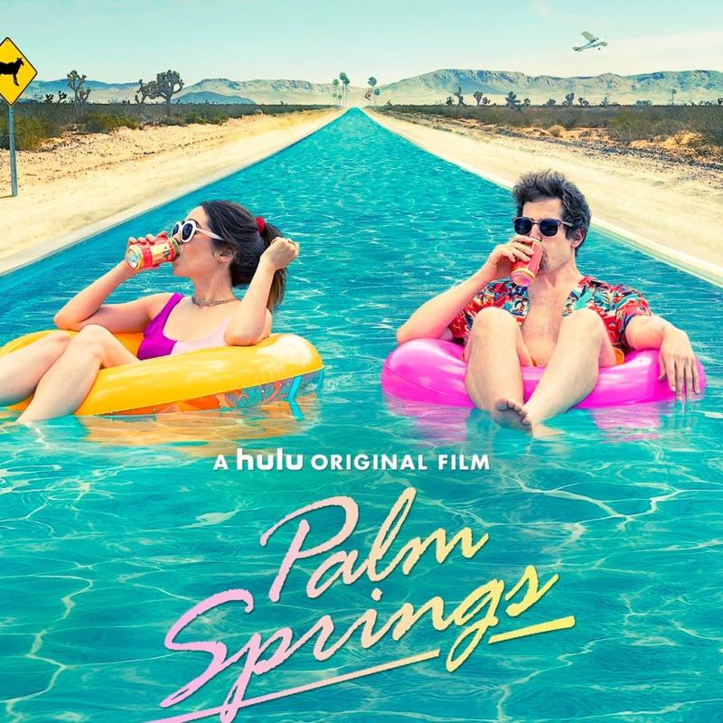 «Зависнуть в Палм-Спрингс» (2020) постер